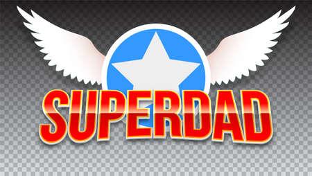 超级爸爸,红色闪亮的文字水平透明背景。超级英雄排版与白色的翅膀和明星t恤图形或运动标志上透明的背景。插图