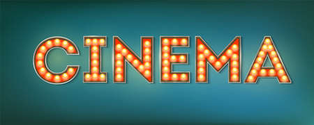 Cinema. Illuminated street sign in the vintage style. 3d vector illustration on cinema theme with lighting bulbs and design of text on grunge blue background. Template for posters, cover, leaflets. Ilustrace