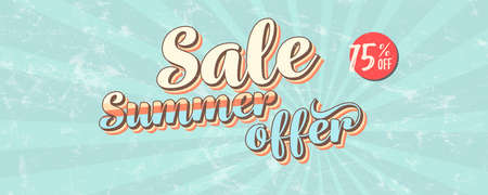 Sale, summer offer. Pop art style, vintage banner about reduction of prices. Get up to 75 percent discount. Retro design of vector template. Grunge pattern and scuffs texture, old school style Ilustração
