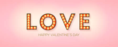 Word Love on pink background, creative design element for Happy Valentines Day. Retro signboard with lighting bulbs. Template for design of cover, posters, flyer. Vector illustration EPS10