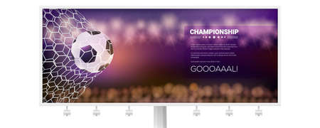 Billboard with banner, moment with ball in the net. Match goal into mesh. Football ball in goal. Template for football or soccer games, tournaments, championships. 3D vector illustration Ilustração