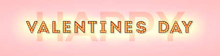 Happy Valentines day. Card letters with incandescent lamps. Postcard with decorative typography. Festive banner with lighting bulbs, confetti and hanging flag garlands. Vector 3d illustration Ilustração