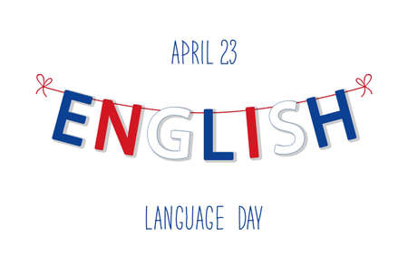 pronounce: Cute bunting flags for English Language Day in traditional colors. Illustration