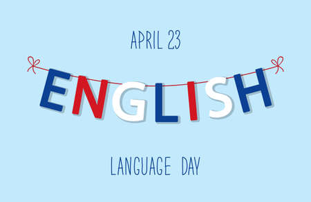 pronounce: Cute bunting flags for English Language Day in traditional colors Illustration