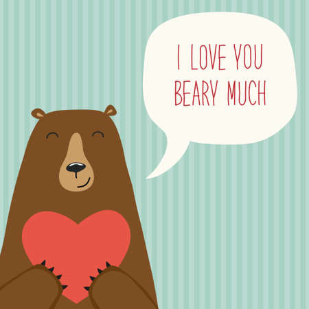 Valentines Day card as funny Bear with Heart and speech bubble