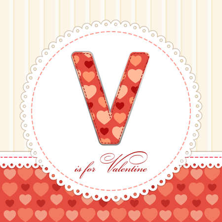 Beautiful vintage Valentines Day card in shabby chic style with patch applique of letter V. Illustration