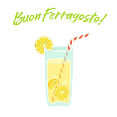 Cute vintage card Buon Ferragosto italian summer holiday with fresh lemonade for your decoration