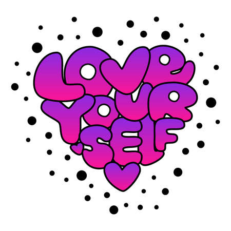 Cute Love Yourself hand drawn gradient lettering trendy affirmation phrase in retro 80s style for t-shirts, decorations, motivational greeting cards etc Ilustração