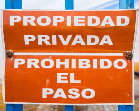 Sign that prohibits the passage in a salt company at the mouth of the Guadalquivir River in Sanlucar de Barrameda, Cadiz.