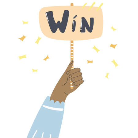 Hand hold banner with the phrase Win. Hand drawn flat illustration.