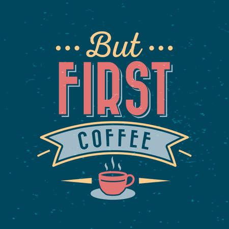 aber erste Kaffeetypografie