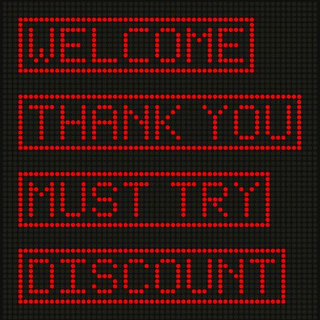 you are welcome: Red letters on LED screen background