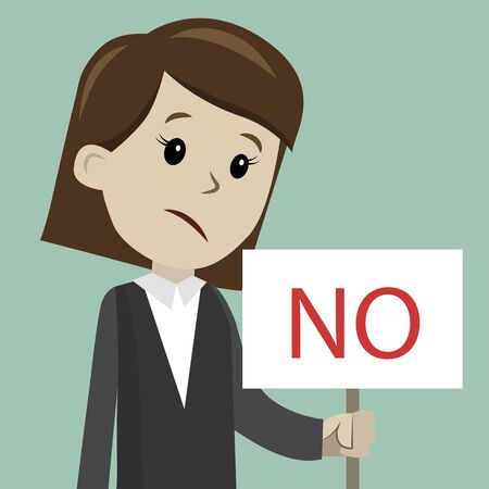 Woman or businesswoman holds a sign with text NO. Illustration