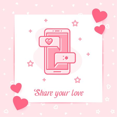 Mobile phone with love chat messages on valentine card with Share your love text, Valentines day, february 14, pink line icon style with decor. Love, wedding, romantic symbol. Vector illustration Vettoriali