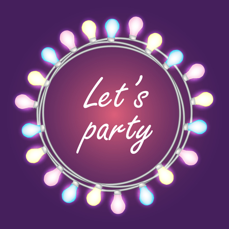 Lets party. Circle bright garland, festive decorations. Glowing lights for Party, Holiday, New Year, birthday or greeting card design. on blue background. Vector mock up or template