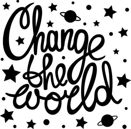 world in hand: Change the world! Hand drawn calligraphy lettering