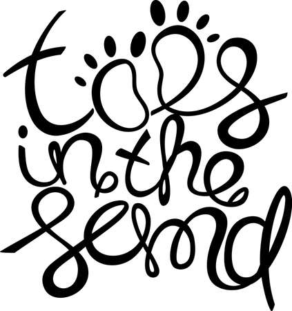 toes: Toes in the sand! Colorful Hand drawn calligraphy lettering Illustration