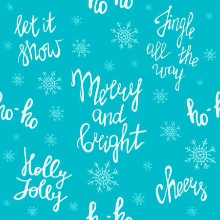Merry Christmas, seamless pattern with handwritten lettering. Merry and bright. Jingle all the way. Ho ho ho. Holly Jolly. Let it snow. Cheers. Festive blue background with snowflakes. Happy New Year theme.