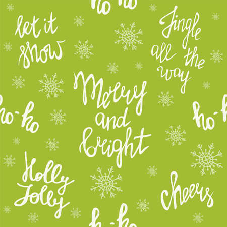 Merry Christmas, seamless pattern with handwritten lettering. Merry and bright. Jingle all the way. Ho ho ho. Holly Jolly. Let it snow. Cheers. Festive green background with snowflakes. Happy New Year theme.