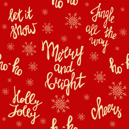 Merry Christmas, seamless pattern with handwritten lettering. Merry and bright. Jingle all the way. Ho ho ho. Holly Jolly. Let it snow. Cheers. Festive red background with snowflakes. Happy New Year theme.