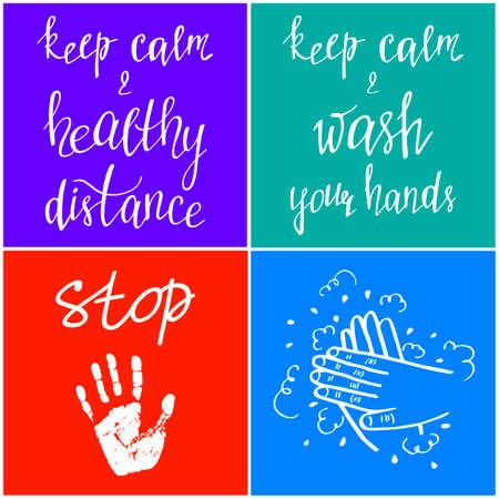 Keep healthy distance and wash your hands. Stop Covid-19. World pandemic of coronavirus disease. Vector illustration of cards with motivational phrases. Health care and self hygiene.