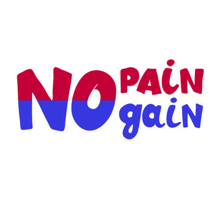 No pain no gain. Motivational phrase. Inspirational quote. Vector illustration of handwritten lettering isolated on white background. Illustration