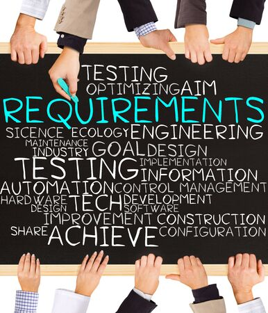 requirements: Photo of business hands holding blackboard and writing REQUIREMENTS concept