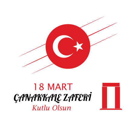 Anniversary of Canakkale Victory Happy Holiday. Republic of Turkey National Celebration.
