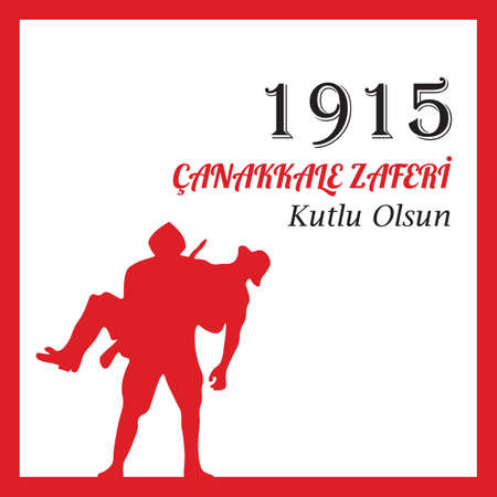 Anniversary of Canakkale Victory Happy Holiday. Republic of Turkey National Celebration.