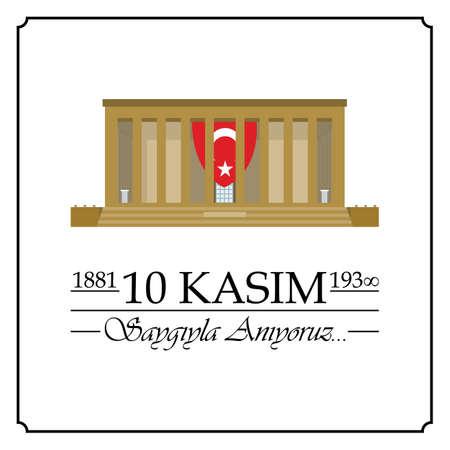 10 Kasim, Mustafa Kemal Ataturk Olum Yildonumu. Turkish meaning:10 November, Mustafa Kemal Ataturk Death Day anniversary. Ilustrace