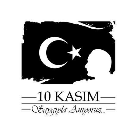 10 Kasim, Mustafa Kemal Ataturk Olum Yildonumu. Turkish meaning:10 November, Mustafa Kemal Ataturk Death Day anniversary. Ilustracja