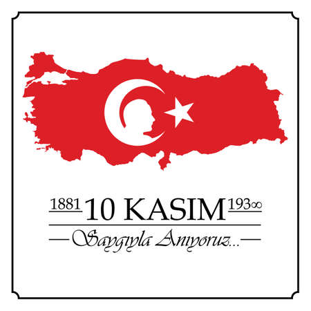 10 Kasim, Mustafa Kemal Ataturk Olum Yildonumu. Turkish meaning:10 November, Mustafa Kemal Ataturk Death Day anniversary.  イラスト・ベクター素材