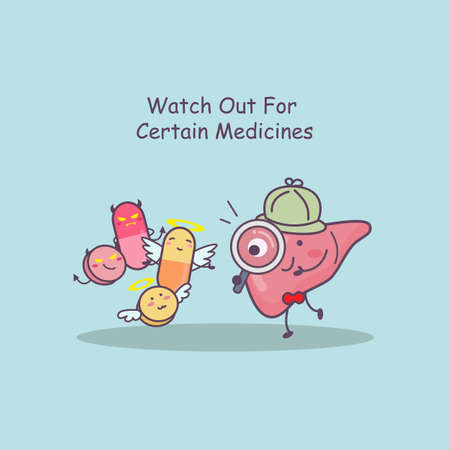 watch out: cute cartoon liver watch out for certain medicines, great for health care concept