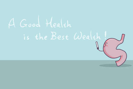 good health: cartoon stomach with slogan,a good health is the best wealth, great for health care concept