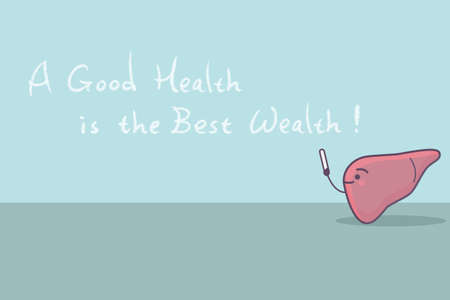 good health: cartoon liver with slogan,a good health is the best wealth, great for health care concept