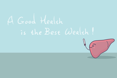 cartoon liver with slogan,a good health is the best wealth, great for health care concept