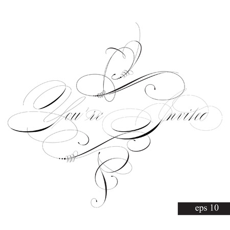 YOURE INVITED original custom hand lettering -- handmade calligraphy, vector (eps8); great for photo overlay or heading caption title for party invitations -- birthday, wedding, office party, etc Illustration