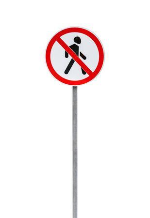 Entry prohibited road sign on a metal pole isolated on white, vertical photo