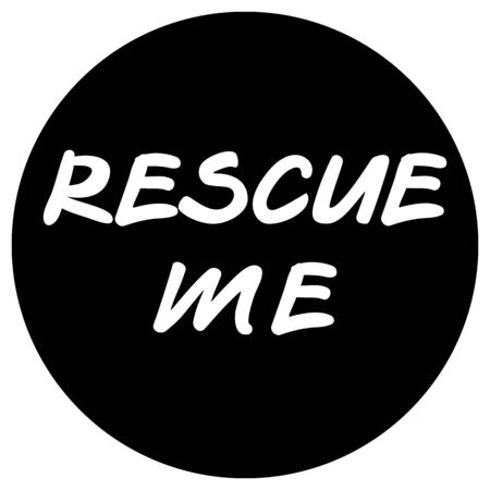Rescue me sticker white on black, lettering request for help. Suitable for situations with violence against children, animals. Asking for help for animals in shelters, homeless people, orphaned child