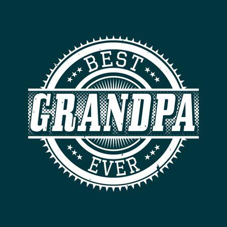 Best Grandpa Ever T-shirt Typography Graphics, Vector Illustration