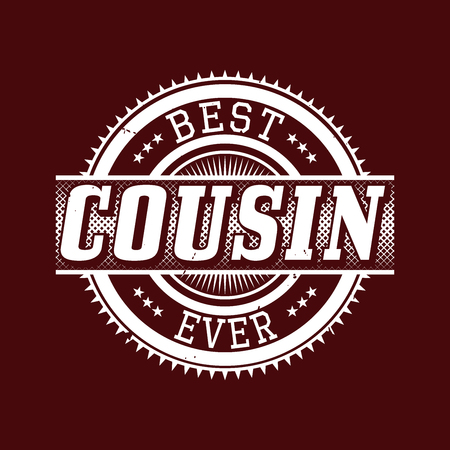 Best Cousin Ever T-shirt Typography Graphics, Vector Illustration