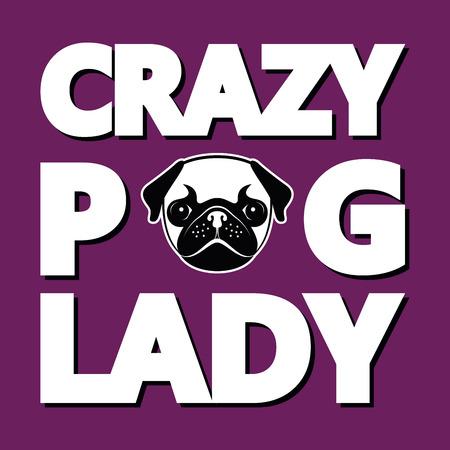 クレイジー パグ女性、ユーモア t シャツ タイポグラフィー グラフィック ベクトル図