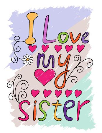 私は私の姉妹手書き t シャツ タイポグラフィー、ベクトル図が大好き