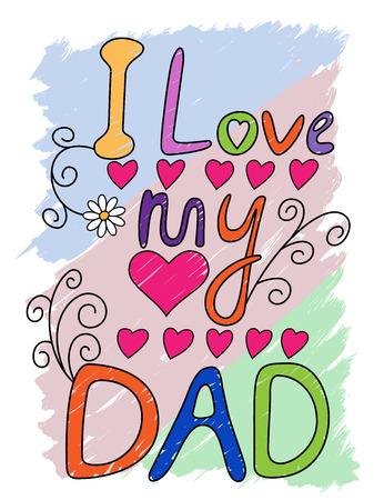I Love My Dad Hand Written T-shirt Typography, Vector Illustration
