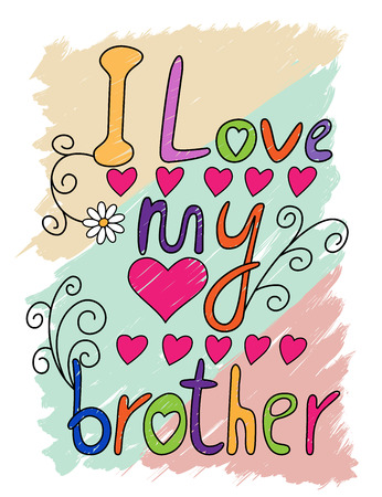 I Love My Brother Hand Written T-shirt Typography, Vector Illustration Vettoriali
