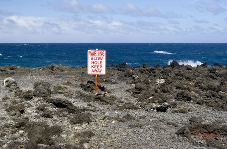 blow hole: Beach Blow Hole Warning Sign