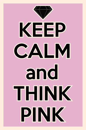 keep calm and think pink, illustration in vector format Vector