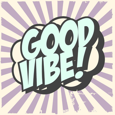 good vibe background, illustration in vector format Vector