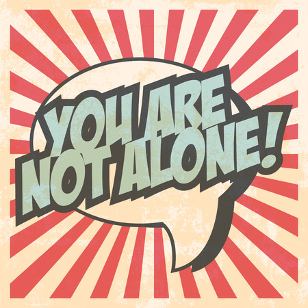 alone: you are not alone Illustration