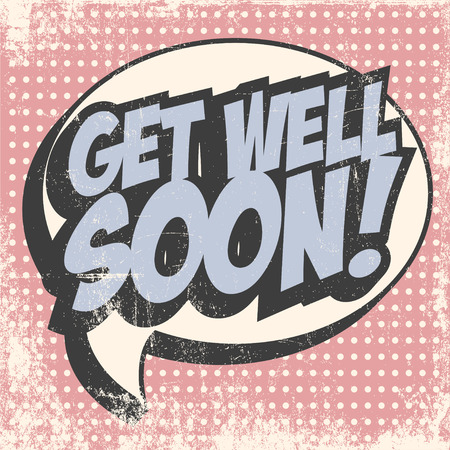 get well: pop art get well soon illustration Illustration
